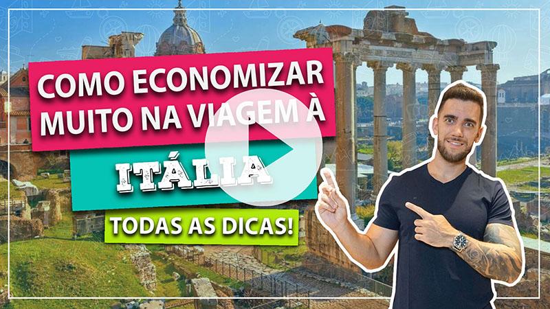 Como economizar muito na viagem à Itália